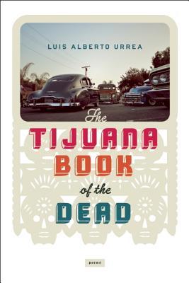 The Tijuana Book Of The Dead Soft Skull Press