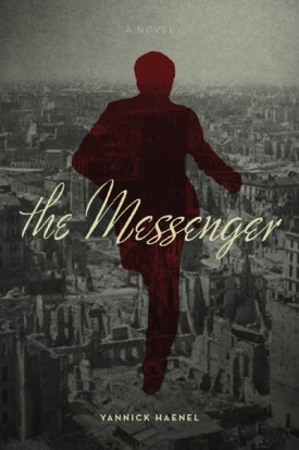 The Messenger, Yanick Haenel, Jan Karsky