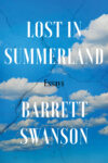 Lost in Summerland by Barrett Swanson